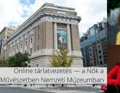 Online tárlatvezetés — a Nők a Művészetben Nemzeti Múzeumban, Washingtonban