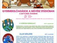 Gyermek előadások a Művész Stúdióban 2019/2020.Évadban